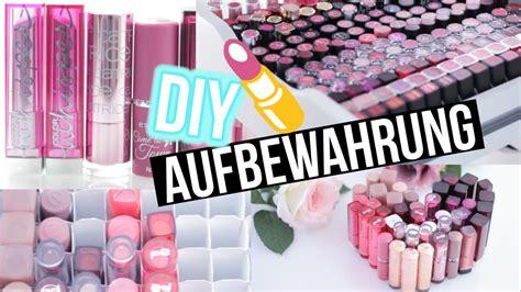 diy aufbewahrung diy makeup aufbewahrung lippenstift storage hacks