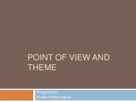 theme in literature slideshare point of view and theme in literary work