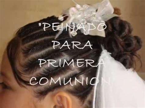 peinados para nias de 10aos para la comunion quot peinado para primera comuni 243 n quot youtube
