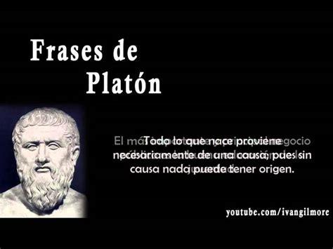 frases de sentimientos frases clebres frases de platon filosofo griego sus frases celebres