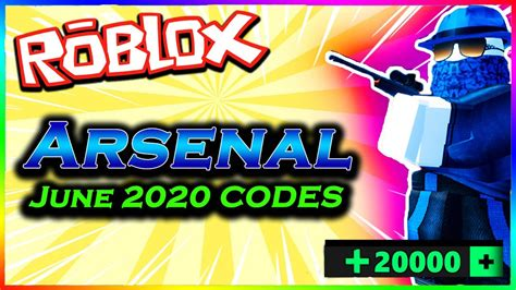 arsenal  june codes roblox youtube