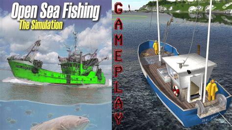 fishing boat games pc open sea fishing simulator gameplay pc hd youtube