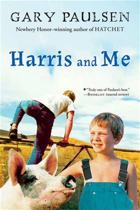 and me books harris and me by gary paulsen reviews discussion