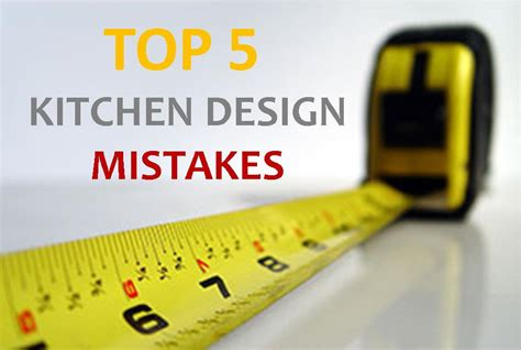 design mistakes kitchen design mistakes to avoid kbf design gallery