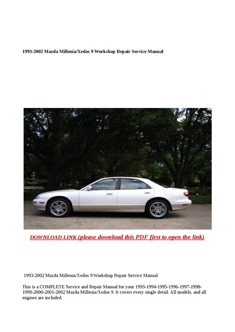 old car repair manuals 1996 mazda millenia engine control 1993 2002 mazda millenia xedos 9 workshop repair service manual by anna tang issuu