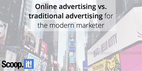 online advertising better than traditional advertising online advertising vs traditional advertising for the