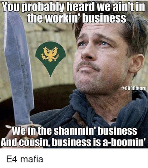 Mafia Meme - 25 best memes about e4 mafia e4 mafia memes