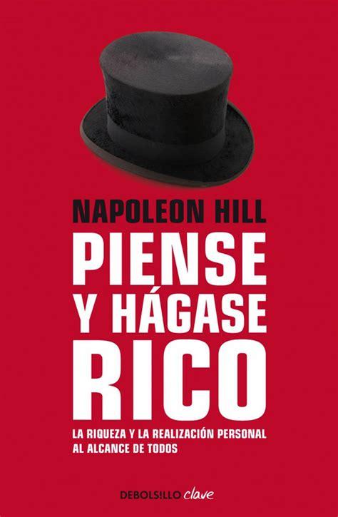resumen del libro piense y h 225 gase rico de napoleon hill