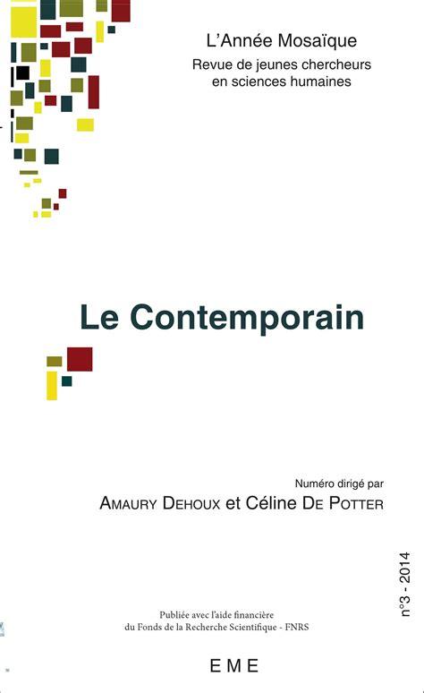 le mcontemporain pguy lecteur revues le contemporain num 233 ro dirig 233 par amaury dehoux