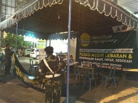 Lu Sorot Di Semarang gp ansor kota semarang siapkan 8 titik pengamanan mudik