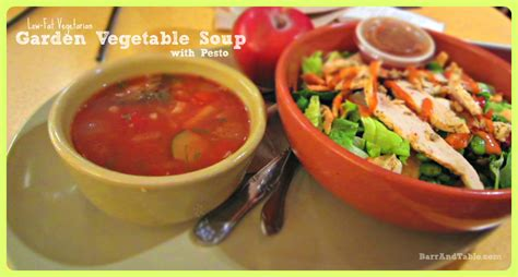 Low Fat Vegetarian Garden Vegetable Soup With Pesto Barr Garden Vegetable Soup Panera
