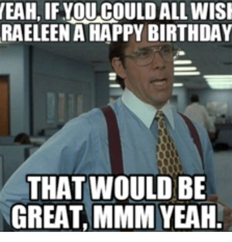 Donna Meme - 25 best memes about happy birthday donna meme happy