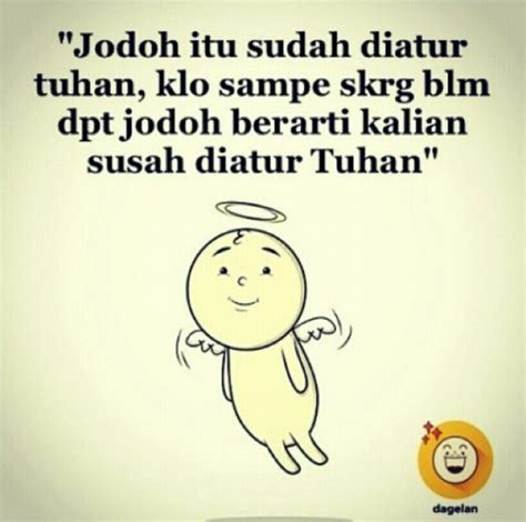 Kaos Susah Diatur Kata Kata 37 best quote lucu images on humor laughing