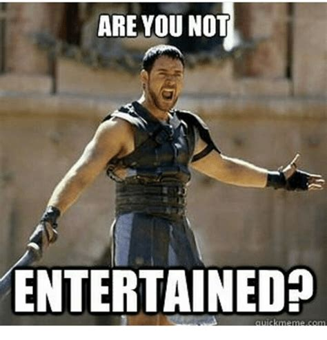 Are You Not Entertained Meme - manchester united football club page 1225 fifa forums