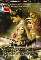 film queen of langkasuka queens of langkasuka dvd thai movie 2008 cast by