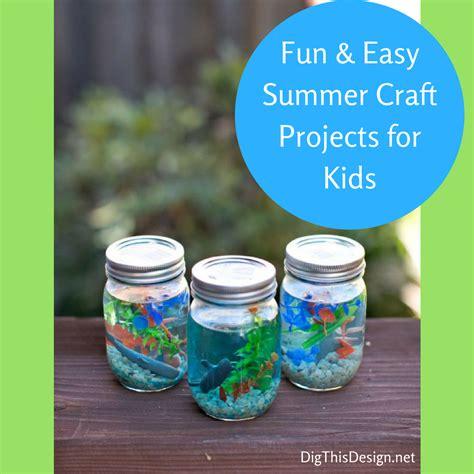 summer craft projects for summer crafts for to enjoy dig this design