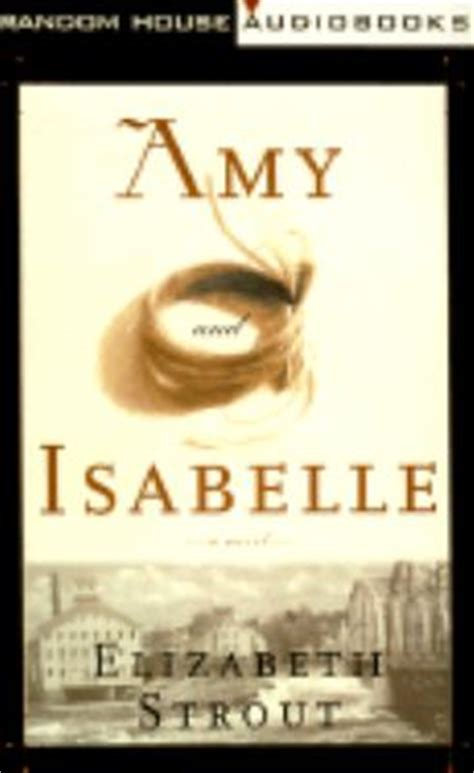 amy and isabelle by elizabeth strout amy and isabelle elizabeth strout rent 9780375404962 0375404961