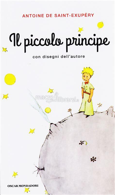 libro il piccolo libro dei il piccolo principe antoine de saint exup 233 ry