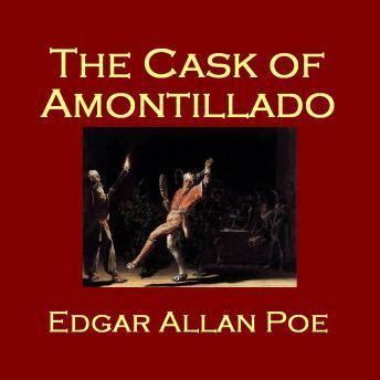 biography of edgar allan poe summary cask of amontillado audio book by edgar allan poe