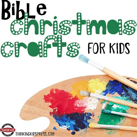 bible christmas crafts for kids bible crafts for thinking
