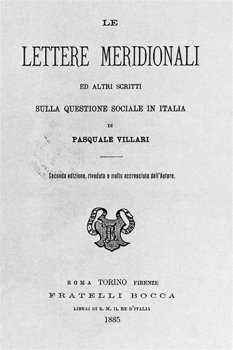 pasquale villari lettere meridionali storiadigitale zanichelli linker percorso site