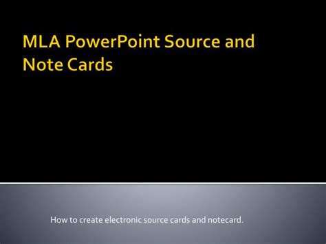 how to make a source card ppt mla powerpoint source and note cards powerpoint