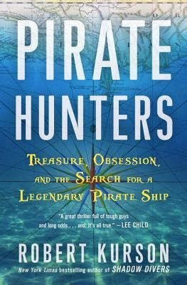 Pirate Hunters Treasure Obsession And The Search For A