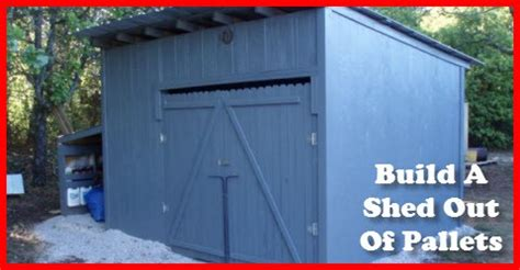 How To Build A Shed Out Of Pallets by Building A Shed Out Of Pallets Gotta Go Do It Yourself
