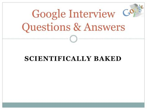 design google maps interview question ppt google interview questions and answers