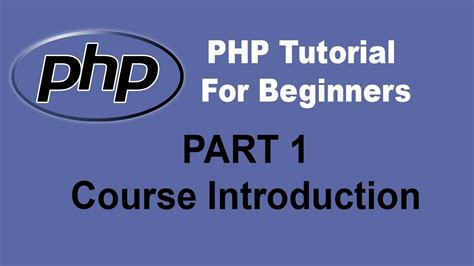 tutorial of php for beginners php training tutorials for beginners and advanced learners