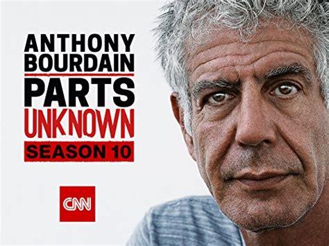 anthony bourdain amazon watch anthony bourdain parts unknown season 10 episode 5