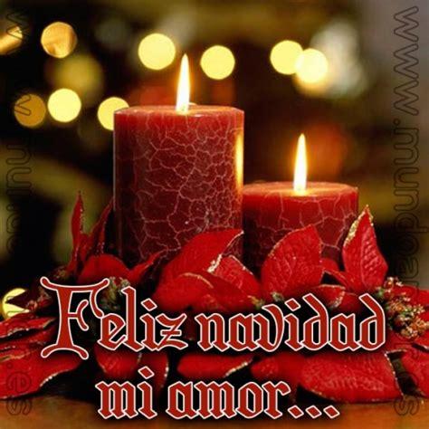 imagenes de feliz navidad mi amor feliz navidad mi amor