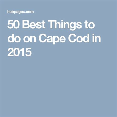 things to do on cape cod with 17 best ideas about cape cod cing on cape