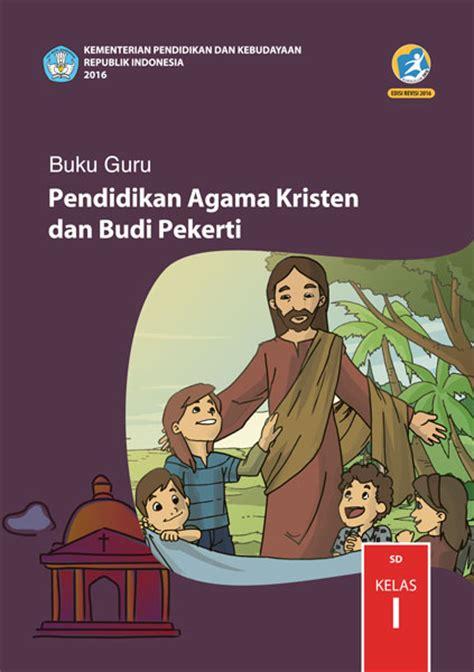 Buku Etika Kristen Bagian Umum buku guru pendidikan agama kristen dan budi pekerti sd