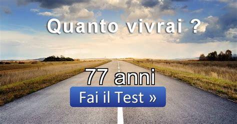 test aspettativa di vita risultato test aspettativa di vita 77 anni