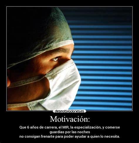 imagenes inspiradoras de medicina motivaci 243 n desmotivaciones