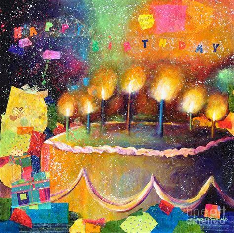 Birthday Cards For Artists Happy Birthday To You Painting By Johane Amirault