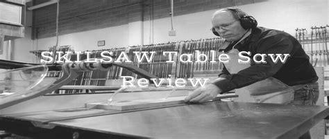 skilsaw 10 inch table saw skilsaw spt99 11 10 inch table saw review powertoolbuzz