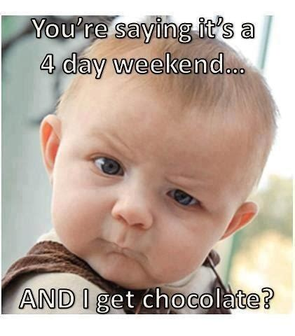 4 Day Weekend Meme - cr philip penfold on twitter quot you re saying its a four
