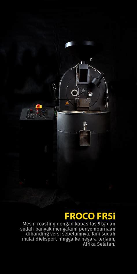 Mesin Roasting Froco dari tangerang terbang hingga ke maldives cikopi