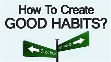 How To Create An Effective How To Create Habits 3 Tips To Self Improvement