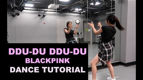 blackpink dance tutorial blackpink 뚜두뚜두 ddu du ddu du lisa rhee dance