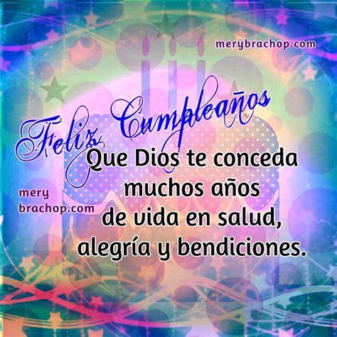 imagenes de cumpleaños bendiciones mensajes cristianos de bendiciones en tu cumplea 241 os
