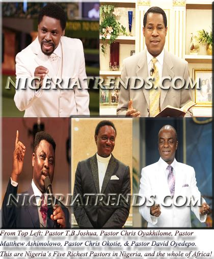 Check Out The 5 Richest Pastors In Africa 2017 2018 According To Forbes They Are All Nigerians by Nigeria S Five Richest Pastors Revealed Gospel In Africa
