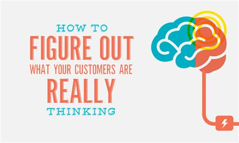 Figures Out Of how to figure out what your customers are really thinking