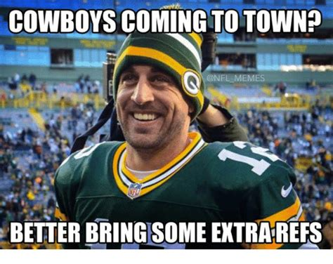 Meme Nfl - cowboys coming to town memes better bring some extrarefs