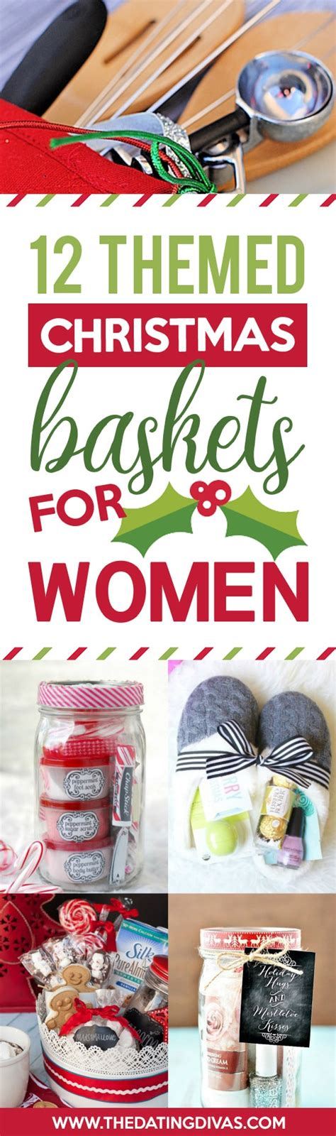 christmas gift baskets for women 50 themed christmas basket ideas the dating divas