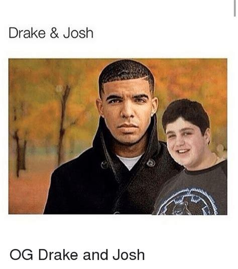 drake from drake and josh funny drake josh memes of 2017 on sizzle