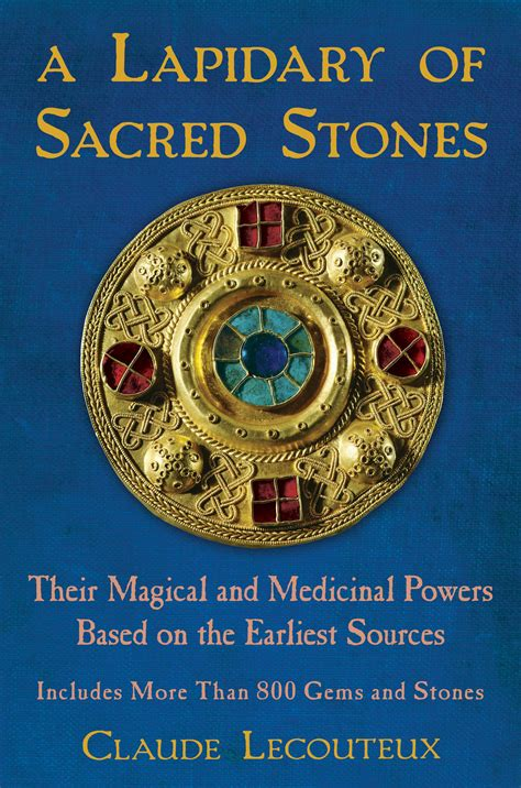 Sacred Stones a lapidary of sacred stones book by claude lecouteux