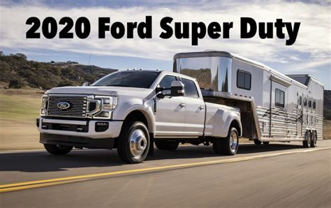 2020 Ford F350 Diesel by New 2020 Ford Duty Gets More Diesel Power And A New